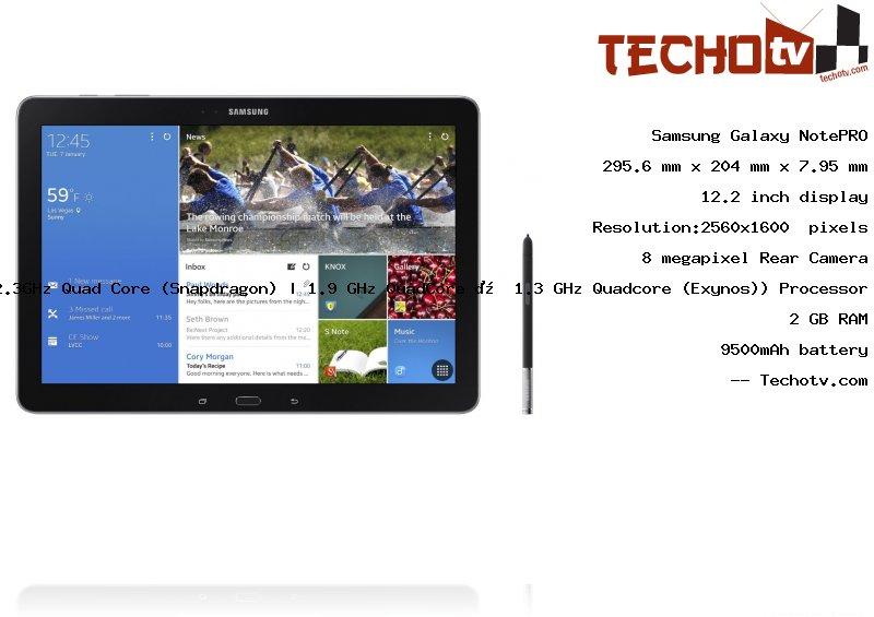 Samsung Galaxy NotePRO tablet Full Specifications, Price ...